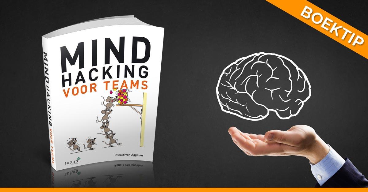 Boektip: Mindhacking voor Teams – Vergroot je invloed